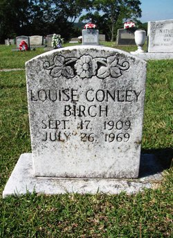Louise <I>Conley</I> Birch