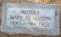 Mary O. <I>Ray</I> Mason