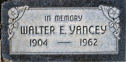 Walter E. Yancey