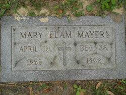 Mary <I>Elam</I> Mayers