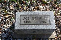 "Joseph ""Joe"" Ebright"