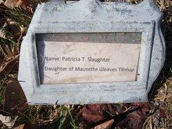 Patricia <I>Tillman</I> Slaughter