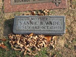 "Nancy B ""Nannie"" <I>Franklin</I> Wade"
