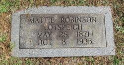 Mattie <I>Robinson</I> Lotspeich