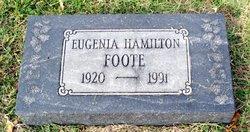 Eugenia <I>Hamilton</I> Foote