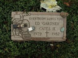 "Ed ""Gardner"" Cates, II"
