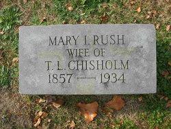 Mary Isabelle <I>Rush</I> Chisholm