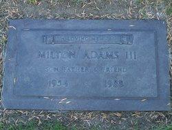 Milton Adams, III
