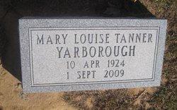 Mary Louise <I>Tanner</I> Yarborough