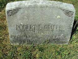 Robert E Griffin