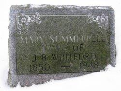 Mary Frances <I>Summerbell</I> Whitford