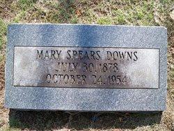 Mary <I>Spears</I> Downs