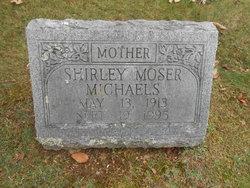 Shirley <I>Moser</I> Michaels