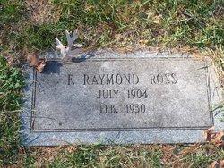 F Raymond Ross