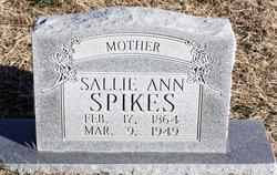 Sallie Ann <I>Rogers</I> Spikes