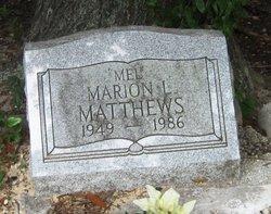 "Marion L. ""Mel"" Matthews"