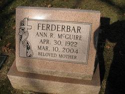 Ann R. <I>McGuire</I> Ferderbar
