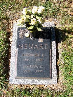 Theodore E Menard