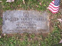 """Walter LeRoy """"Walt"""" Farley"""