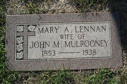 Mary A <I>Lennan</I> Mulrooney