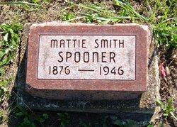 Mattie <I>Smith</I> Spooner