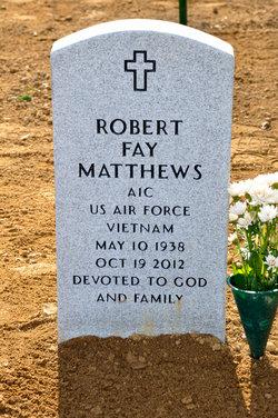 Robert Fay Matthews