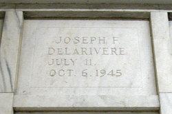 Joseph F. DeLarivere