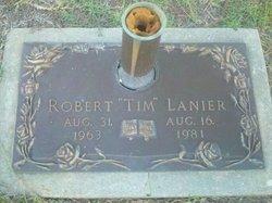 """Robert """"Tim"""" Lanier"""