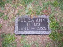 Eliza Ann <I>Van Pelt  Kendall</I> Titus
