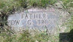 Edward G Troupe