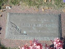 Robert Wayne Schoen