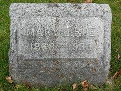 Mary E. <I>Crinnen</I> Roe