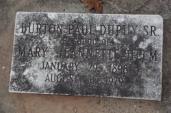 Burton Paul Dupuy, Sr