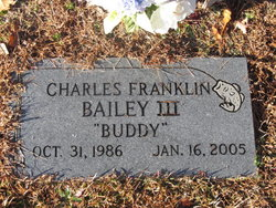 "Charles Franklin ""Buddy"" Bailey, III"
