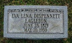 Eva Lena <I>Dispennett</I> Eagleton
