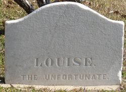 """Louise """"The Unfortunate"""""""