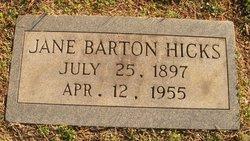 """Jane A """"Jennie"""" <I>Barton</I> Hicks"""