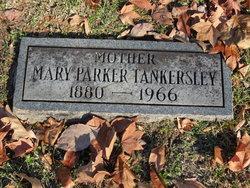 """Marie E. """"Mary"""" <I>Parker</I> Tankersley"""