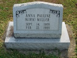 Anna Pauline <I>Kirk</I> Miller