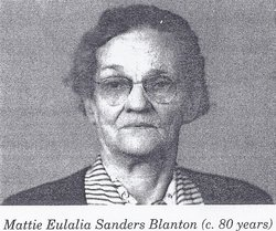 Mattie Eulalia <I>Sanders</I> Blanton