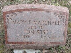 Mary F <I>Marshall</I> Wise