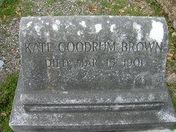 Kate <I>Goodrum</I> Brown