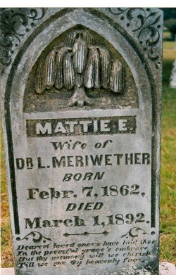 "Martha E. ""Mattie"" <I>Champion</I> Meriwether"