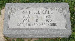 Ruth Lee <I>Henderson</I> Cade