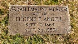 Sarah Emaline <I>Meador</I> Angell