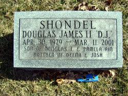 "Douglas James ""D J"" Shondel II"