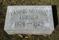 Fannie Florence <I>Guthrie</I> Turner