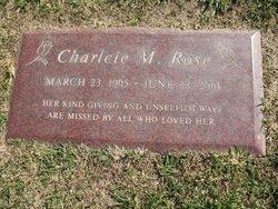 Charlcie M Rose