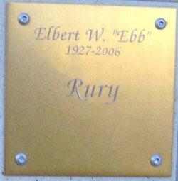 """Elbert W. """"Ebb"""" Rury"""