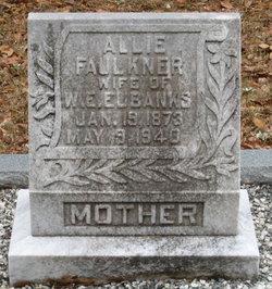 Allie <I>Faulkner</I> Eubanks